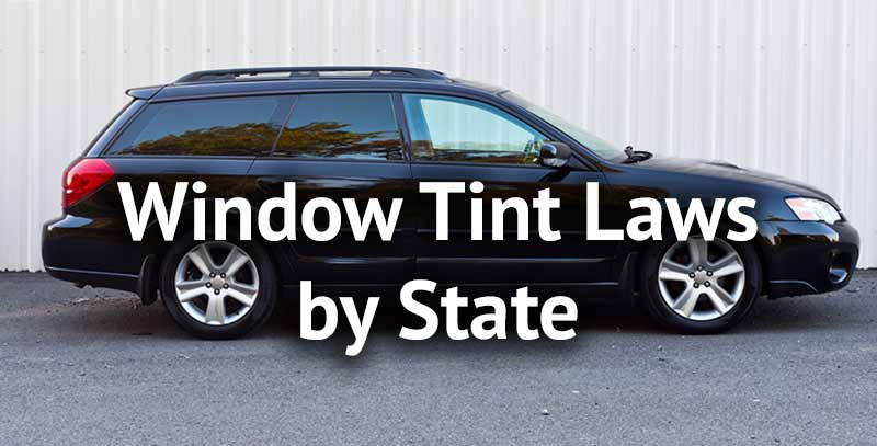 Window tint laws by State Chart + Mystery of VLT: Solved!